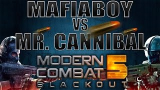 Duelo De Canales: Mr. Cannibal - Modern Combat 5: Blackout [MC5] [Shooter Game]
