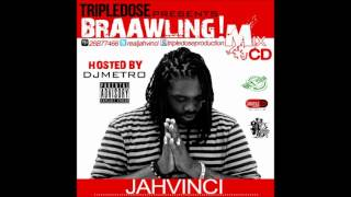 Jah Vinci - Time Of My Life - Braawling Mixtape - Oct 2012 @GullyDan_Gsp