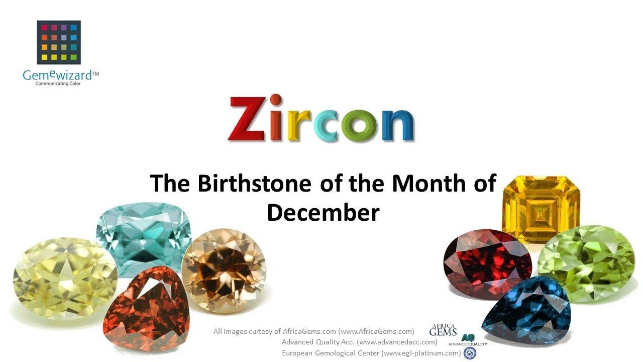 Gemeblog Video Zircon The Birthstone Of The Month Of December