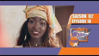 Sama Woudiou Toubab La - Episode 18 [Saison 02]
