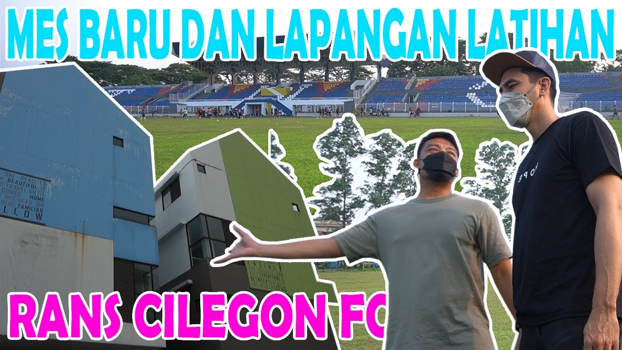 DATANGI MES PEMAIN SEKALIGUS CARI LAPANGAN LATIHAN UNTUK RANS CILEGON FC