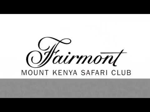 Fairmont Mount Kenya Safari Club - Growthpad Animation Studios