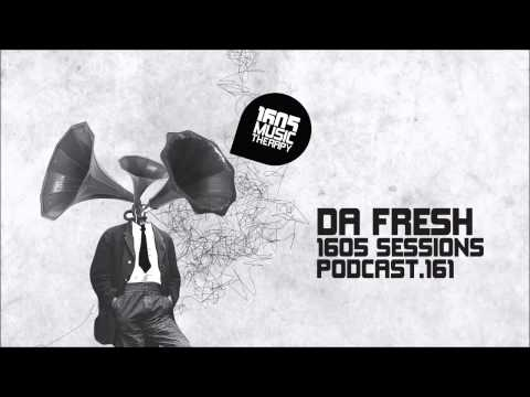 1605 Podcast 161 with Da Fresh
