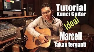 Download lagu Tutorial Kunci Guitar   Marcell TAKAN TERGANTI by Adit MM