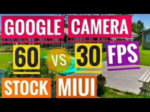 Xiaomi Mi8 Google Camera vs Stock MIUI Camera 60FPS vs 30FPS (GCam Google Cam on Xiaomi)