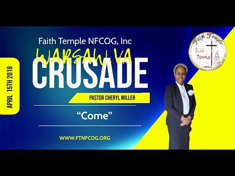 "Warsaw Crusade- Pastor Cheryl Miller ""Come"" 4/15/2018"