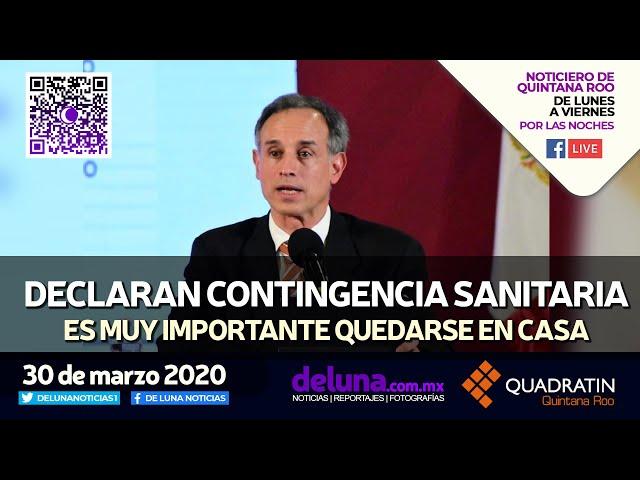 NOTICIERO DE QUINTANA ROO 30 DE MARZO 2020
