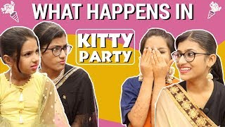 What Happens in Kitty Party | SAMREEN ALI