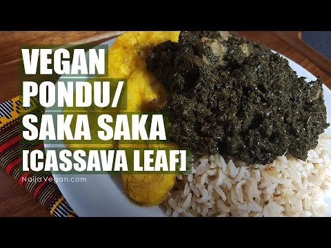 How to make vegan Pondu/Saka Saka - Congolese cassava leaf stew - Naija Vegan