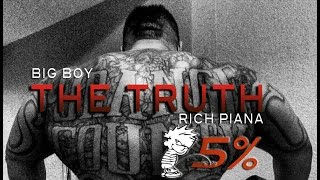RICH PIANA AND BIG BOY | THE TRUTH