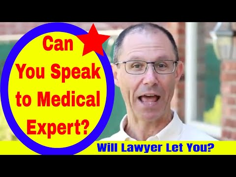 Can You Speak to the Medical Expert Who Reviews YOUR Medical Malpractice Case?
