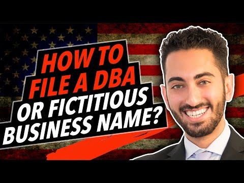 How to File a DBA or Fictitious Business Name