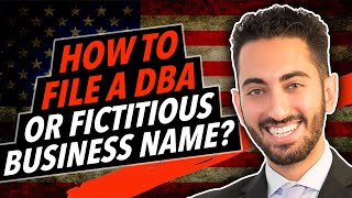 How to File a DBA or Fictitious Business Name?
