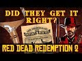Did They Get It Right? Red Dead Redemption 2