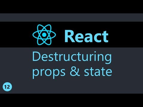 ReactJS Tutorial - 12 - Destructuring props and state thumbnail