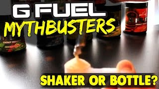 G-FUEL MYTHBUSTERS! - SHAKER OR BOTTLE?- DOES A PACKET = A SCOOP?