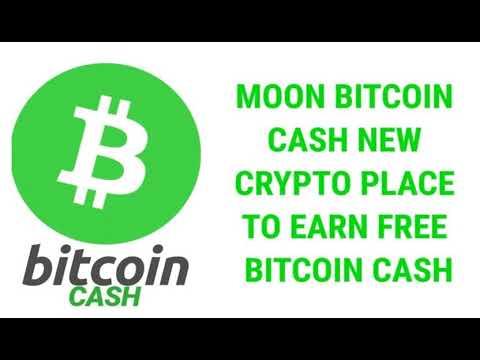 How To Make Money With  MOON Bitcoin CASH  (Bitcoin CASH Faucet) Coinpot 2018