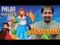 watch he video of Anastasia (Golden Films) - Phelous