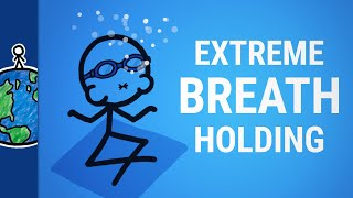 The Secrets of Extreme Breath Holding