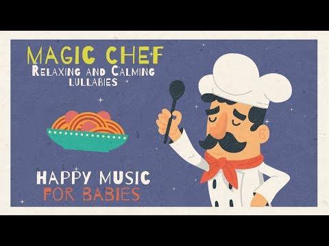 Magic Chef - Italian Music for Babies - Jazz Lullabies