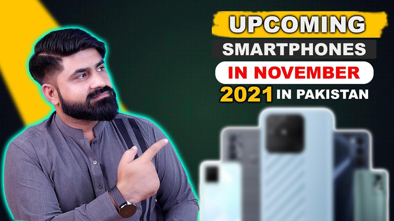 Download Top 7 Upcoming Smartphones Launches In Pakistan ⚡ November 2021