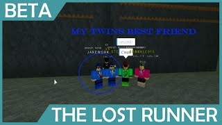 Roblox: The Lost Runners: Twins Best Friend and the Friends Roblox: The Lost Runners: Twins Best Friend and the Friends Roblox: The Lost Runners: Twins Best Friend and the Friends Robl
