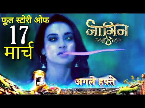 NAAGIN 3 Full Episode Full Story | 17 March | Big Twist Upcoming Episode | NAAGIN 3 | Colors TV