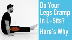 Do Your Legs Cramp When Performing L-Sits? Here's Why.
