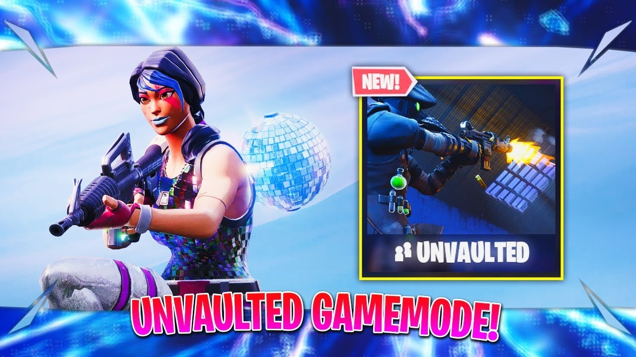Fortnite Unvaulted Gamemode Gameplay Fortnite Vaulted Weapons