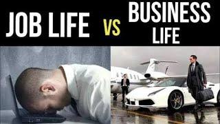 JOB LIFE vs BUSINESS LIFE   Digital Entrepreneur