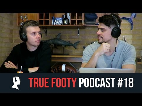 2018 AFL FINALS PREVIEW | True Footy Podcast #18