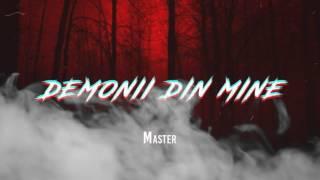 MASTER - DEMONII DIN MINE