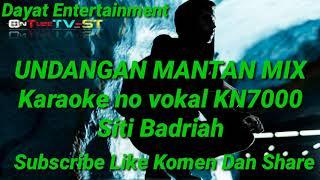 Download Undangan mantan mix Siti Badriah karaoke KN7000