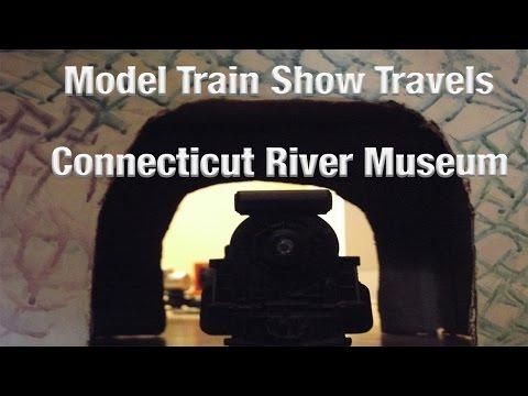 Connecticut River Museum- Model Train Show Travels