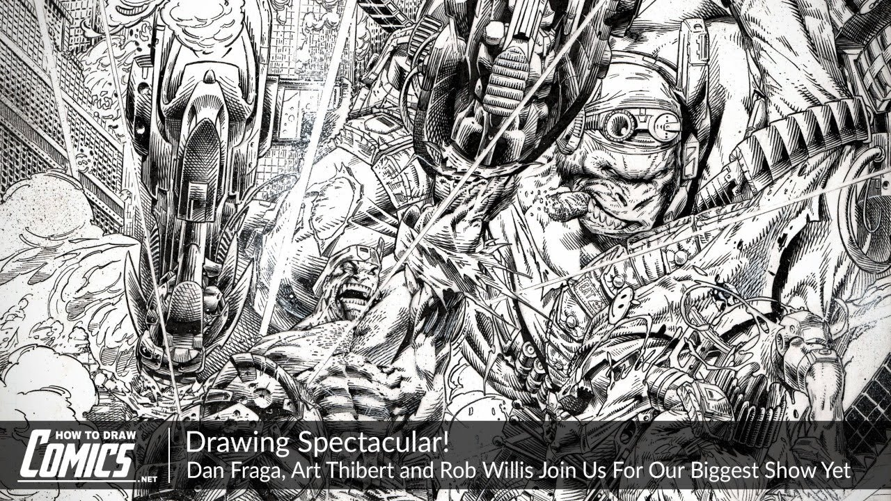 Drawing Spectacular: Dan Fraga, Art Thibert and Rob Willis Join Us For Our Biggest Show Yet