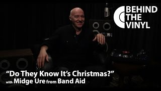 """Behind The Vinyl: """"Do They Know It's Christmas?"""" with Midge Ure from Band Aid"""