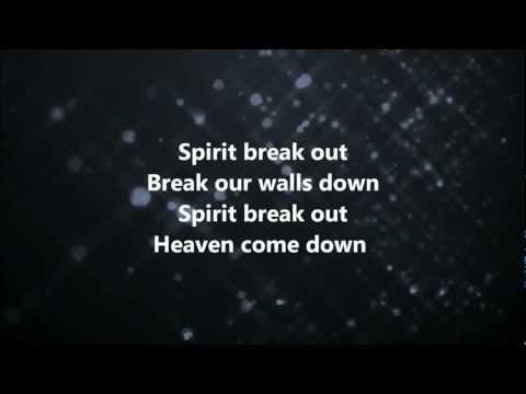 Spirit Break Out Lyrics & Chords | Worship Central | WeAreWorship USA