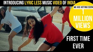 Most Awaited Lyric-less Music Video of India |  VALAGA RELOADED | Official Video