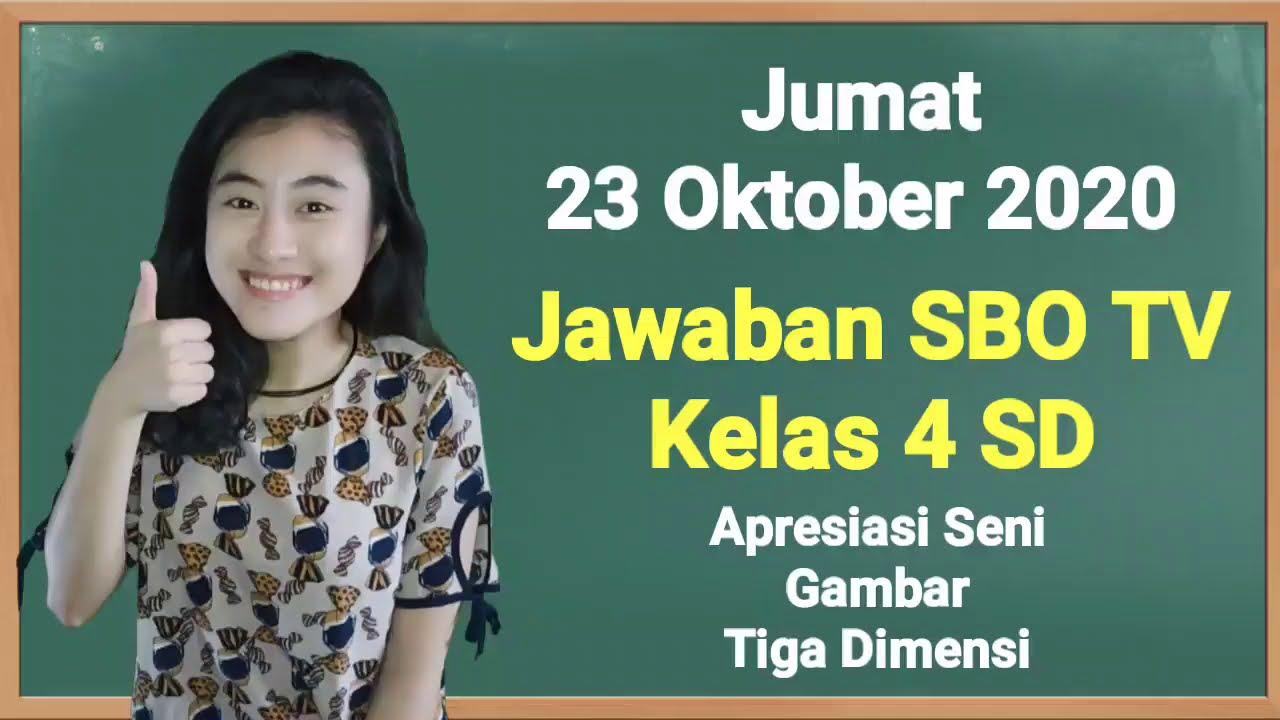 Kunci Jawaban SBO TV Jumat 23 Oktober 2020 Kelas…