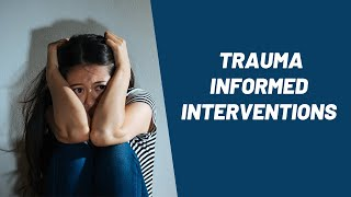 340  Trauma Informed Interventions