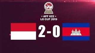 INDONESIA KE SEMI FINAL FULL HIGHLIGHT DAN GOAL AFF U-22 LG CUP 2019