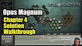 [Opus Magnum] Amazing Puzzle Game / Chapter 4 Solutions - An Illustration