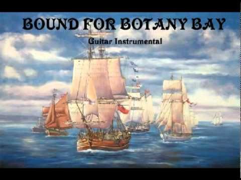 Bound For Botany Bay - guitar instrumental