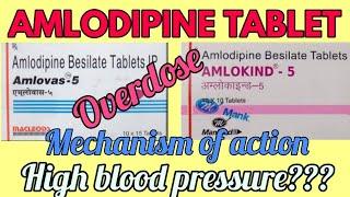 Amlodipine 2.5mg/5mg/10mg tablet / Amlokind 5 tablet, uses, overdose, dosage