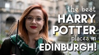 Edinburgh for HARRY POTTER LOVERS! 6 magical places to visit