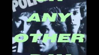 the police - it