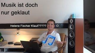 Helene Fischer Klaut? Musik ist doch alles nur geklaut Teil 6