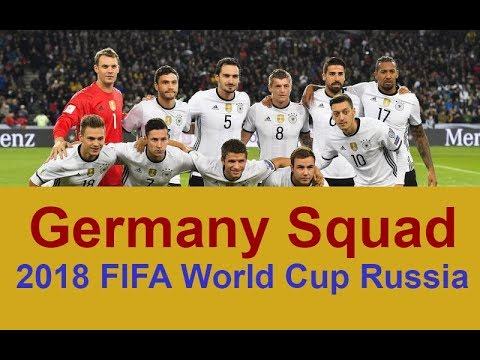 Germany National Football Team Squad 2018 FIFA World Cup Russia   Football  Fights 2018 4bb136f51