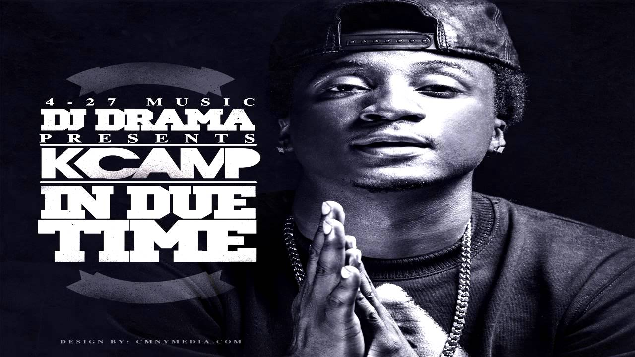 K Camp In Due Time K Camp In Due Time - Y...