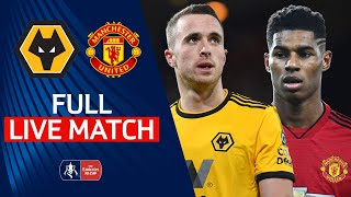 Wolves v Manchester United | FULL MATCH | Emirates FA Cup 18/19